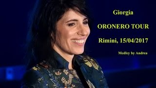 Giorgia - ORONERO TOUR medley - Rimini 15/04/2017