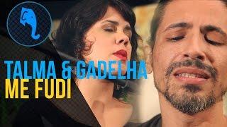 Me Fudi - Talma & Gadelha | ELEFANTE SESSIONS