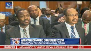 African Economic Conference 2016: Nigeria Plans More Farmers Incentives, Policies
