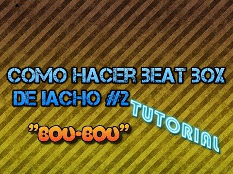 Xxx Mp4 Como Hacer El Beat De Iacho Bou Bou Cebadisimo BUFFON BEAT 3gp Sex