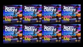 Team Distant ft Lee & Dtroy John - Dance With Me