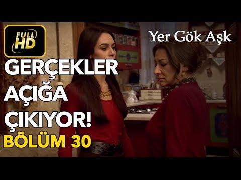 Yer Gök Aşk 30. Bölüm Full HD Tek Parça