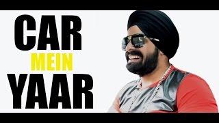 Car Mein Yaar - EP02   Simranjeet Singh & RJ Sunny   Latest Song Main Deewana
