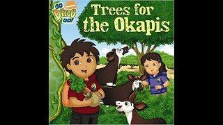 Go Diego Go Trees for the Okapis Book