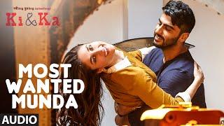 MOST WANTED MUNDA Full Song (Audio) | Arjun Kapoor, Kareena Kapoor | Meet Bros, Palak Muchhal