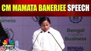 Bengal Means Business: CM Mamata Banerjee Speech | CNBC TV18