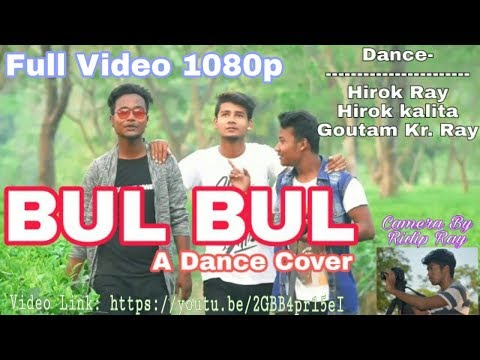 Bulbul-Cover Video Song~By Neel Akash☆ Full Video 1080p
