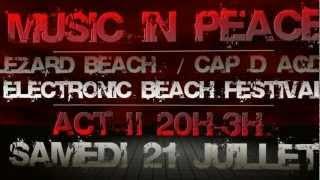 MUSIC IN PEACE @ Lezard Beach Cap d'Agde / 21 juillet