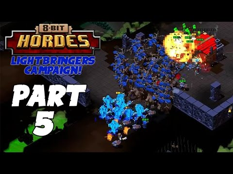 8-Bit Hordes Walkthrough: Part 5 - 3 Star Lightbringers Campaign! - PC Gameplay Playthrough 60fps