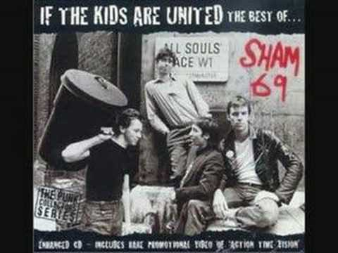 Sham 69 - If the Kids are United Video Clip