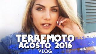 TERREMOTO AGOSTO 2016 : IO STO BENE, MA TANTA PAURA