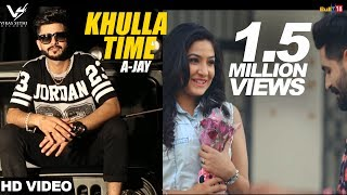 Khulla Time || A-Jay || Desi Crew || Jaggi Kharoud || Latest Punjabi Songs 2016 || Vs Records