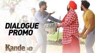 KANDE - Dialogue Promo | In Cinemas on 11th May 2018 | New Punjabi Movie 2018
