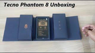 Tecno Phantom 8 Unboxing