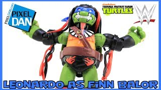 TMNT WWE Leonardo as Finn Balor Ninja Superstars Turtles Figure Video Review