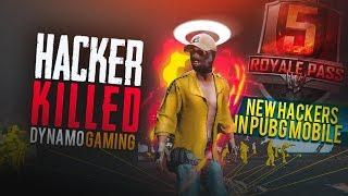 HACKER KILLED DYNAMO GAMING | PUBG MOBILE SEASON 6 NEW HACKERS | FULL GAMEPLAY OF HACKERS