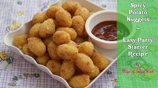Spicy Potato Nuggets | Easy Party Starter Recipe | Magic of Indian Rasoi