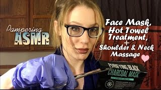 ASMR EXTREMELY TINGLY PAMPERING FACE MASK, NECK & SHOULDER MASSAGE, HOT TOWEL TREATMENT