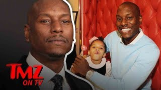 Tyrese: Money Problems! | TMZ TV