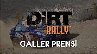 DiRT Rally (Türkçe)   GALLER PRENSİ