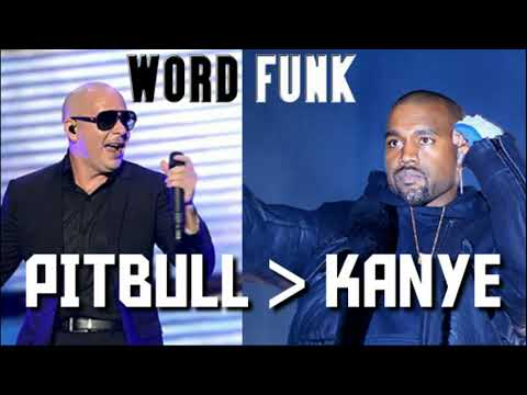 Word Funk #224: Pitbull Greater Than Kanye
