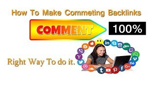 How to Make Comment Backlinks || Blogger 2018 Off Page SEO
