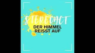 Stereoact - Der Himmel Reisst Auf