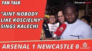 """Aint Nobody Like Koscielny"" Sings Kalechi    Arsenal 1 Newcastle 0"