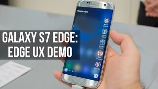 Samsung Galaxy S7 edge: Edge UX demo and features