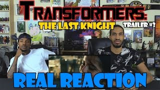 Transformers: The Last Knight Trailer #3....Real Reaction