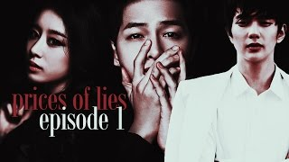 ‹ prices of lies › // EP.1 ; jiyeon - song jong ki & yoo seung ho