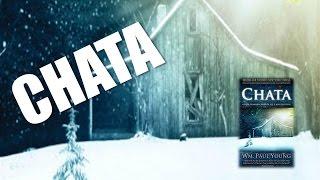 Chata (The Shack)- przeczytaliśmy i co zobaczyliśmy ?