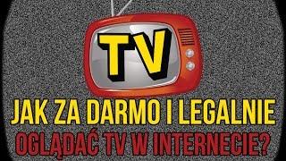 Jak ZA DARMO I LEGALNIE Oglądać TV w Internecie