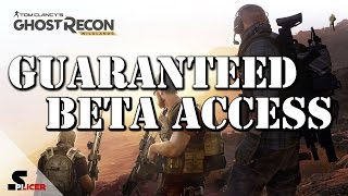 Guaranteed Access to Closed Beta - Tom Clancy Ghost Recon Wildlands