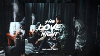 Bryson Tiller Type Beat x The Weeknd - The Love Night