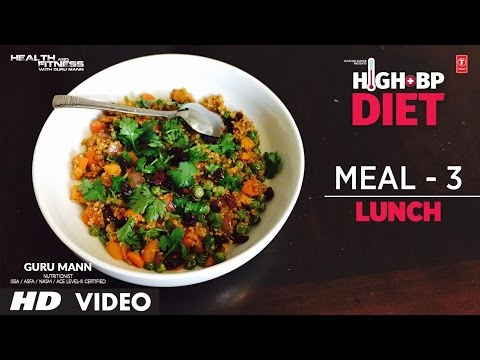 Meal 3 -ЁЯМб HIGH BP DIET ЁЯМб | LUNCH | Designed & Created by Guru Mann