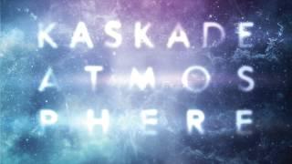 Kaskade - Something Something