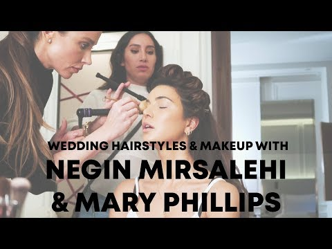 Wedding Hairstyles & Makeup w Negin Mirsalehi & Mary Phillips Jen Atkin