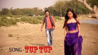 TUP TUP NIYOR   assamese new video song|| 2018