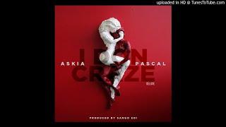 ASKIA FT PASCAL - I DON CRAZE (Prod. by Sango Edi)