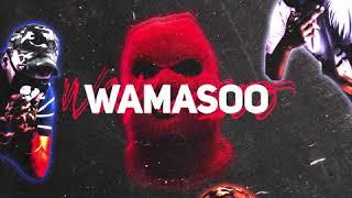WAMASOO - Wamasoo {Official New Song 2019}