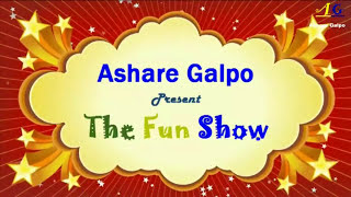 """Ashare Galpo Present """"The Fun Show"""" Part 1..."""