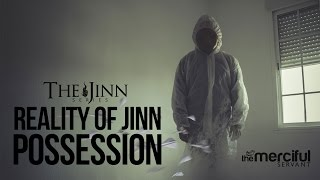 The Reality Of Jinn Possession #JinnSeries