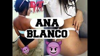 VIDEOS DE ANA BLANCO!! #ElplacerOelbullying - RsR
