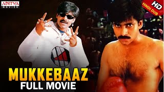 Mukkebaaz Full Hindi Dubbed Movie | Pawan Kalyan, Preethi Zingania |Aditya Movies