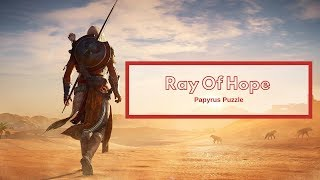 Assassins Creed Origins -  Ray Of Hope Papyrus Puzzle Location