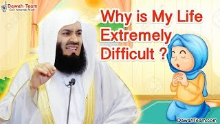 Why is My Life Extremely Difficult   ᴴᴰ ┇Mufti Ismail Menk
