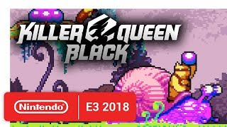 Killer Queen Black - Announcement Trailer - Nintendo E3 2018