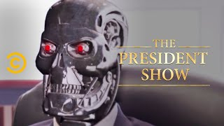 Who Would Want to Impeach the President? - The President Show