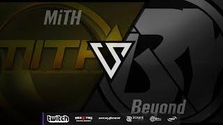 CS:GO Pro League Season#5 MiTH vs. Beyond